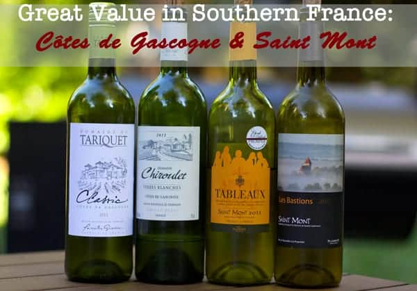 Great Value in Wines of Southern France -- Côtes de Gascogne & Saint Mont