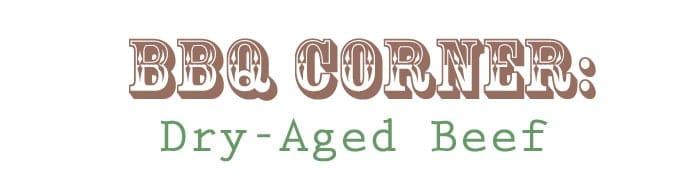 BBQ Corner part 11 -- Dry-Aged Beef and Wine Pairing