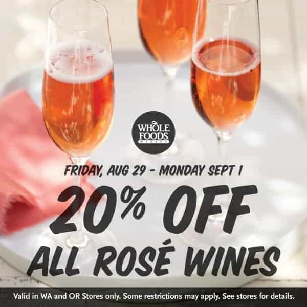 Rose wine sale at Whole Foods Market Labor Day Weekend