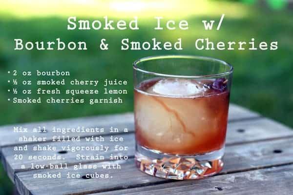 Smoked Ice with Bourbon and Smoked Cherries