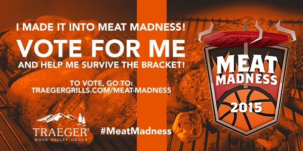 Vote for Nachos in the Traeger Meat Madness competition