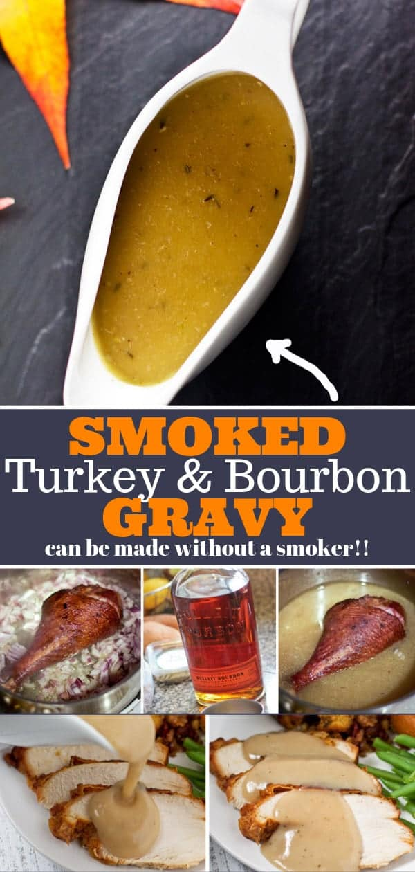 Smoked Turkey and Bourbon Gravy Pinterest Image