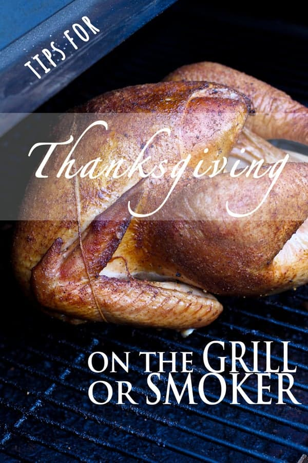 Tips for Thanksgiving on the Grill or Smoker