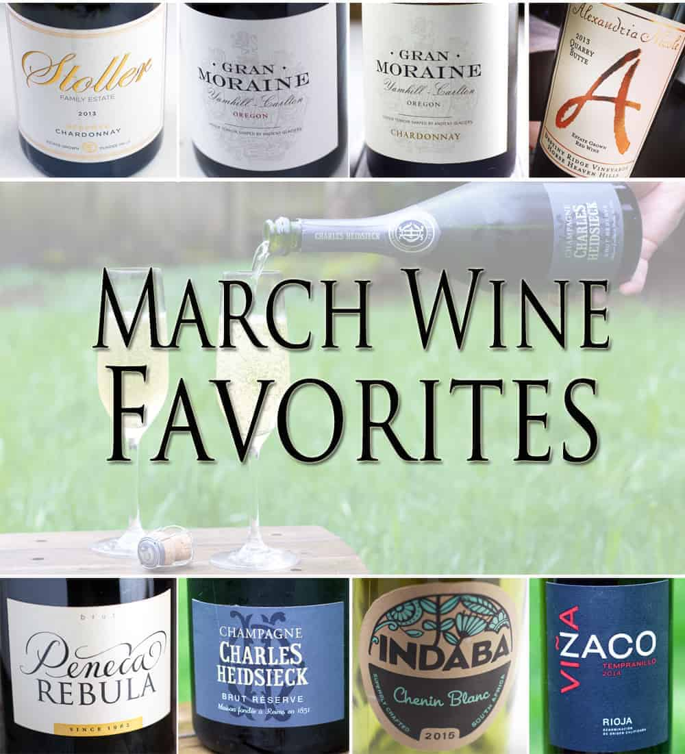 March Wine Favorites. Top wine picks from the month.