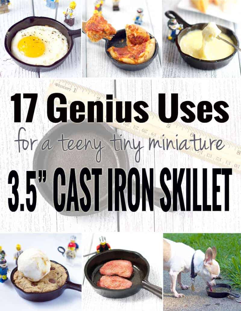 17 Genius Uses for a Teeny Tiny Miniature 3.5 Inch Cast Iron Skillet