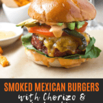 Smoked Mexican Burgers with chorizo and smoked poblanos pinterest image