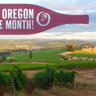 Weekend Wine Love – Oregon Wine Month & Upcoming Ember and Vine Events!!!