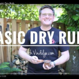 Basic Dry Rub Recipe — The Video!!!