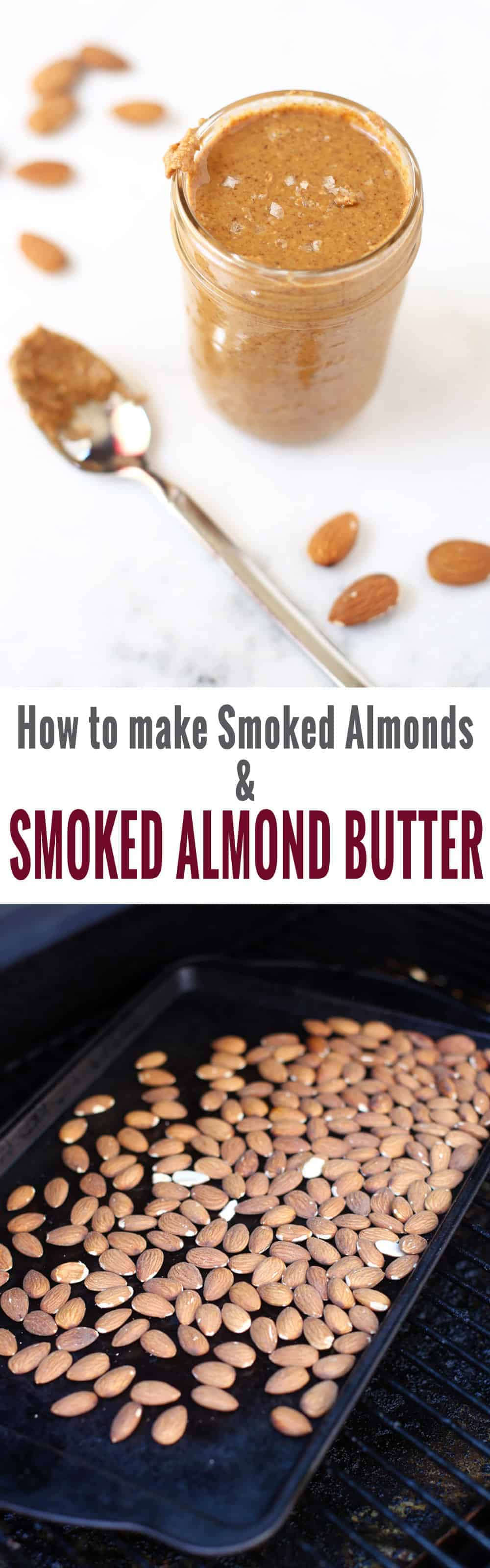 How to make Smoked Almonds and Smoked Almond Butter
