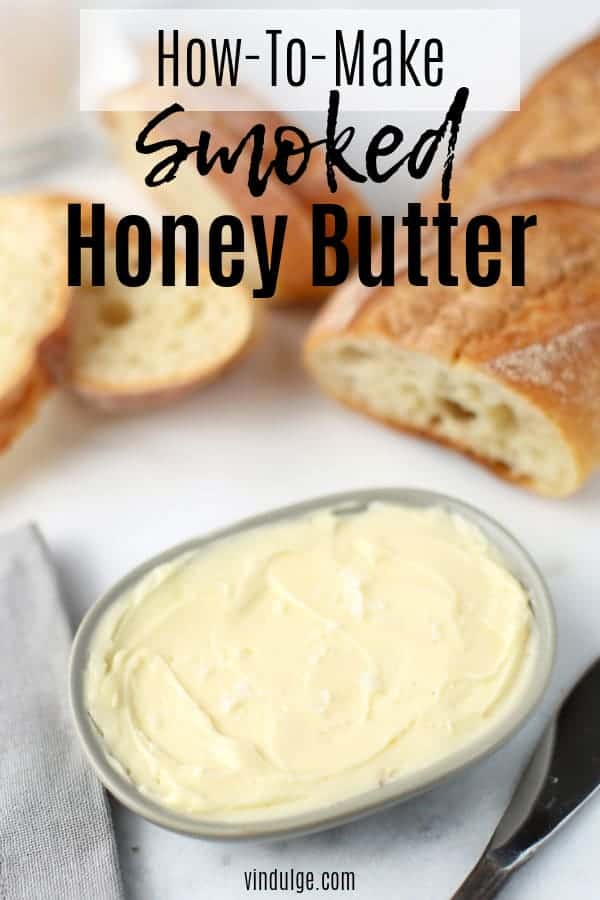 Smoked Honey Butter Pin Image