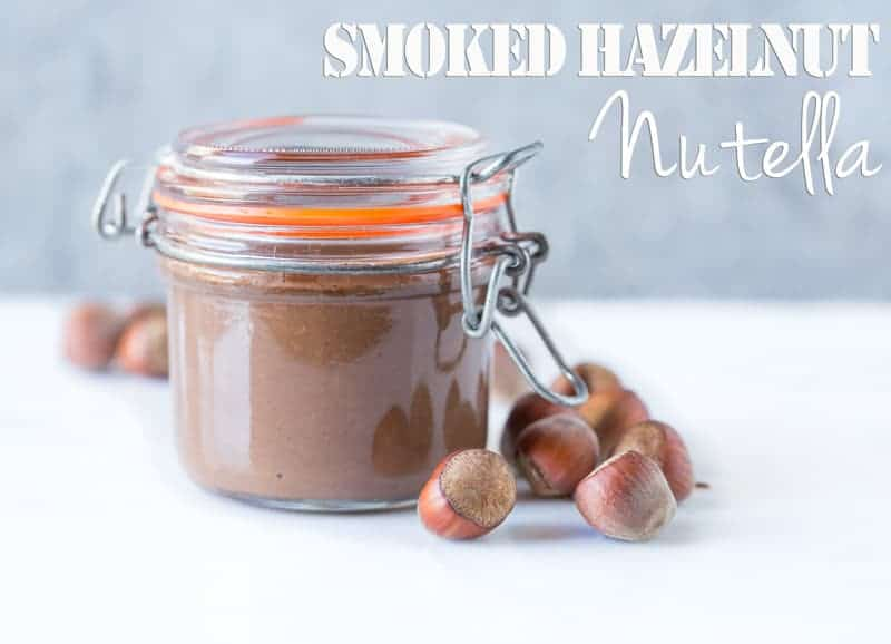 Smoked Hazelnut Nutella. An incredible smoky, creamy, chocolaty treat made with smoked hazelnuts.