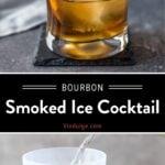 Smoked Ice Cocktail Pinterest Pin
