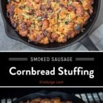 Smoked Sausage Cornbread Stuffing Pinterest Pin with text on dark background