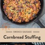 Smoked Sausage Cornbread Stuffing Pinterest Pin with text in light background