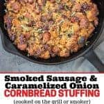 Smoked Sausage and Cornbread Stuffing Pin Image