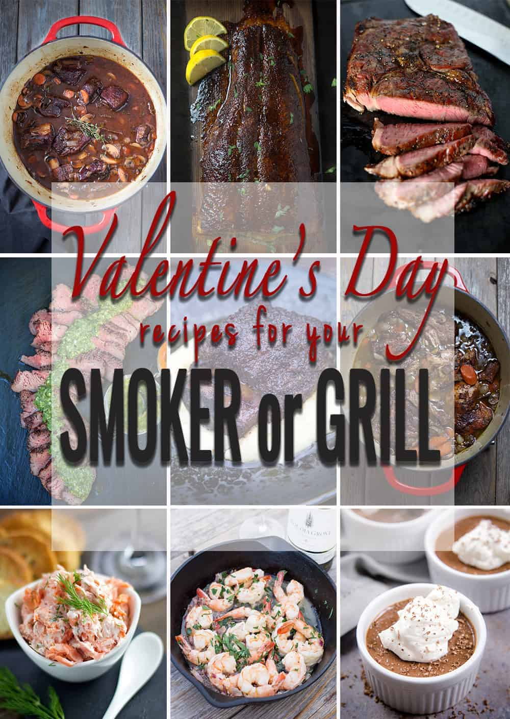 Valentines Day Recipes For Your Smoker Or Grill Vindulge