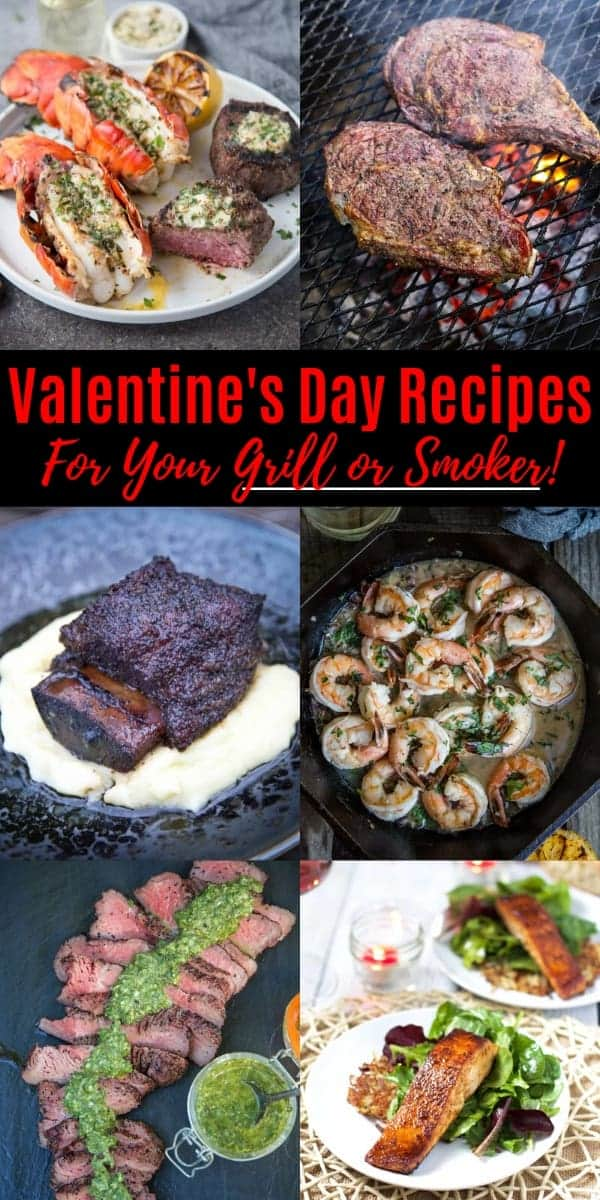 A collage of recipes that are perfect for Valentine's Day - on the grill or smoker