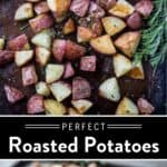Perfect Oven Roasted Potatoes Pin