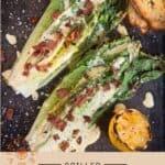Grilled Romaine Caesar Salad Pin