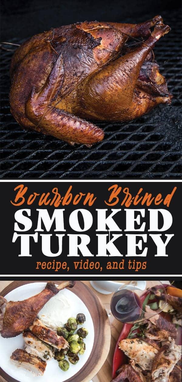 Smoked Turkey with a Bourbon Brine