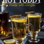 Classic Hot Toddy made with cognac pinterest image