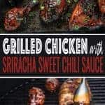 Grilled Chicken with Sriracha Sweet Chili Sauce pin