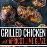 Grilled Chicken with Apricot Glaze pin for Pinterest
