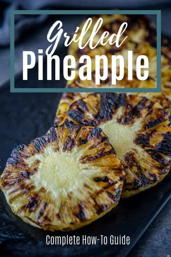 how to make grilled pineapple pin image