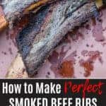 How to make perfect smoked beef ribs pin image