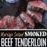 Smoked Beef Tenderloin pin for Pinterest