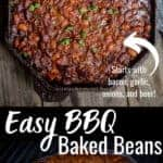 BBQ Baked Beans in a cast iron skillet cooked on the grill - pin image