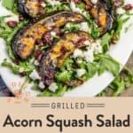 Grilled Acorn Squash Salad