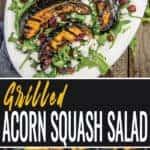 Grilled acorn squash salad pin for pinterest