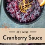 Red Wine Cranberry Sauce Pinterest Pin with text on light background