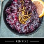 Red Wine Cranberry Sauce Pinterest Pin with text on dark background