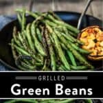 Grilled Green Beans Pin