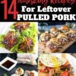 a photo collage of recipes using leftover pulled pork - pinterest text overlay