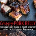 crispy pork belly with a sweet and savory sauce, and a pork belly on the grill. Pinterest text