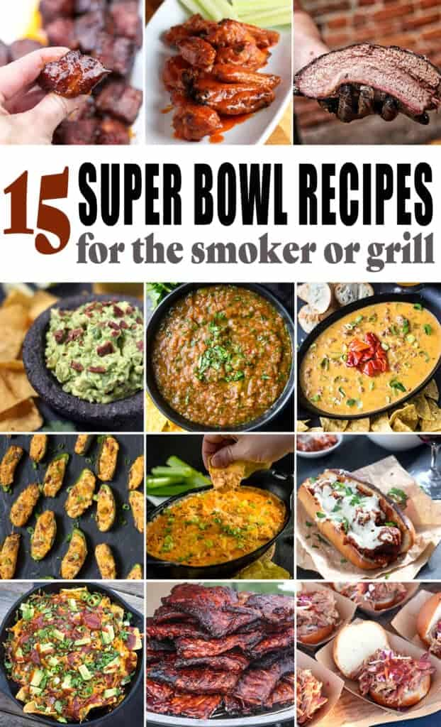 Super Bowl Recipes for the smoker or grill