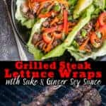 Grilled steak lettuce wraps and steak skewers on the grill - pinterest text
