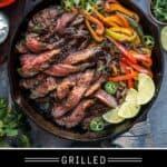 Grilled Steak Fajitas Pin