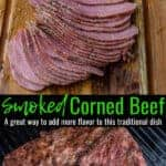 Sliced Smoked Corned Beef and a corned beef on the smoker - pin image