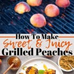 Grilled Peaches pinterest image with text