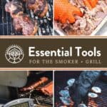 Essential Grill and Smoker Tools Pin