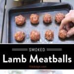 Smoked Lamb Meatballs Pin