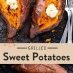 Grilled Sweet Potatoes Pin