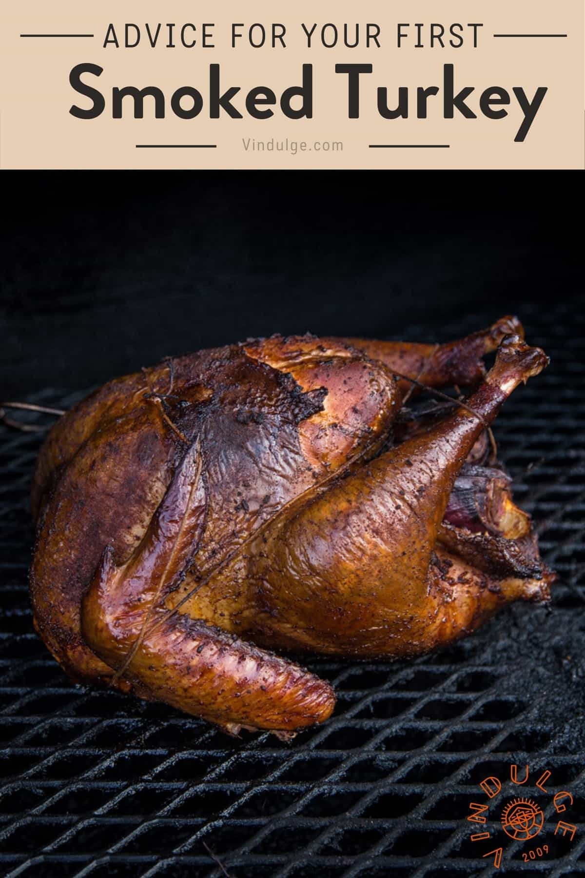 """A smoked turkey with a text caption that reads """"advice for your first smoked turkey"""""""