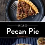 Grilled Pecan Pie Pinterest Pin with text on dark background