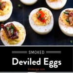 Smoked Deviled Eggs Pinterest Pin with text on dark background