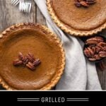 Grilled Pumpkin Pie Pinterest Pin on Dark Background